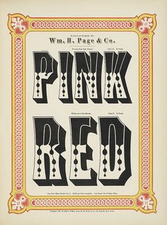 Specimens of chromatic wood type, borders 1874 - Columbia U (Pink + Red) Ornamented type | Flickr - Photo Sharing!