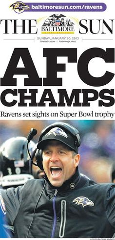 The Baltimore Ravens are AFC Champs 2013