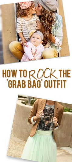 """How to Rock the Grab Bag Outfit...don't say """"I just can't pull it off"""" ever again!! Here's how!"""