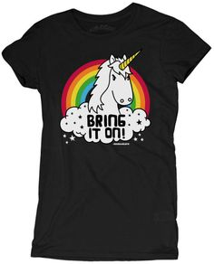 Re-stocked! One of our favorite women's tee! Why we love it: This shirt is perfect for all you unicorn lovers! We love the message too. Perfect for people who work with children or just to wear someth