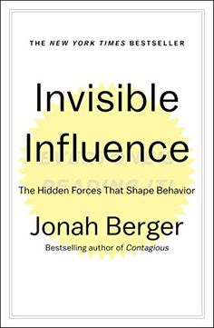 Invisible Influence: The Hidden Forces That Shape Behavior by Jonah Berger (Author), Keith Nobbs (Narrator), Simon & Schuster Audio (Publisher) Books You Should Read, Books To Read, Book Categories, Social Science, Love Book, Reading Lists, Self Help, Nonfiction, Good Books