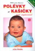 Kniha Polévky a kašičky pro nejmenší - 2. rozšířené vydání