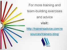 Training and teambuilding advice