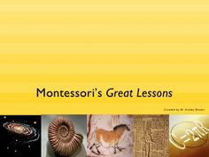 Montessori's Great Lessons