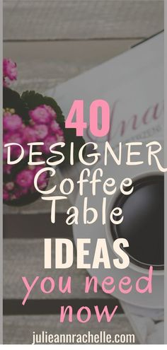 In this series, I will show you how to put together various styles of coffee table accessories to please everyone, no matter what your style! Let's look at 40 Designer Secret Ideas for Coffee Table Styling. #affiliate #julieannrachelle #coffeetableideas