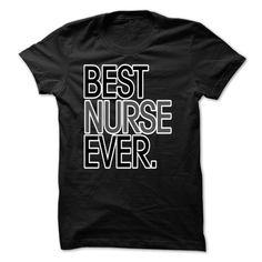 (Tshirt amazing Tshirt) BEST NURSE EVER at Tshirt Army Hoodies, Funny Tee Shirts