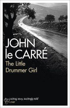 The Little Drummer Girl, John Le Carre
