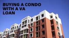 Buying a condo with a VA loan