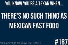 so many family run mexican restaurants that you pay no mind to taco bell. unless you want taco bell that day. :P