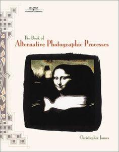 The Book of Alternative Photographic Processes:Amazon:Books