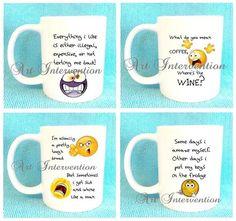 Funny Mugs  Everything i like  Whine like by CreativeIntervention