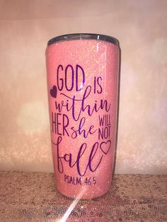 Custom Glitter Cup Stainless Steel Tumbler, Custom Cup with Bible Verse Psalm 46 5 God is Within Her, Religious Quote Travel Mug, Cute Cup by AmeliaAshleys on Etsy Vinyl Tumblers, Custom Tumblers, Glitter Tumblr, Glitter Gif, Glitter Roots, Purple Glitter, Tumblr Cup, Glitter Cups, Glitter Balloons