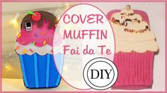 Cover MUFFIN Fai da Te - DIY phone case