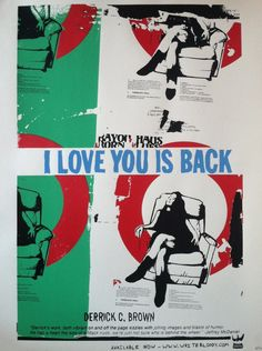 Badass poster, created for Derrick Brown's book, I Love You is Back. - No longer available