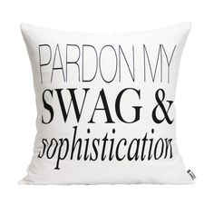 Pardon My Swag (white) | hand printed pillow cover from Michelle Dwight Designs