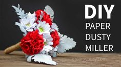 [FREE template and tutorial]: Paper Dusty Miller and wrap a paper bouquet