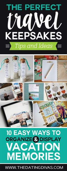 10 Travel Keepsake Ideas! QUICK & EASY ways to organize and your travel memories! www.TheDatingDivas.com
