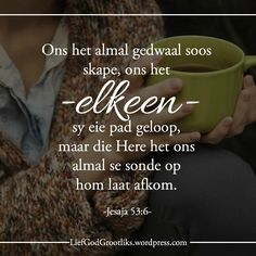 Me Quotes, Qoutes, Thy Word, King Of Kings, Afrikaans, Lovely Things, Bible Verses, Prayers, Language