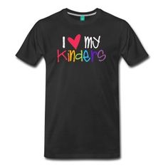 love my kinders teacher shirt T-Shirts