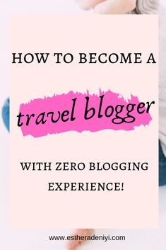 Tips for Travel Bloggers to start their own website