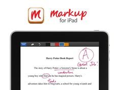 Markup: Paperless Grading for Teachers by San Kim, via Kickstarter.  Our mission is to achieve a paperless classroom. With Markup, teachers can grade assignments on the iPad.