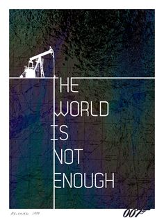 The World Is Not Enough { 50 Years of Bond }