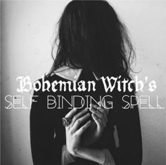"""bohemianwitchcraft: """" The aim of this binding spell is to exorcise weakness in denying bad habits, influences, and interactions in your life. This spell provides a framework that the..."""