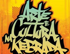 Domingo, dia 25 de agosto, acontece a 7ª edição do evento Arte e Cultura na Kebrada. O encontro reúne música e graffiti e constrói, assim, uma galeria de arte a céu aberto. A entrada é Catraca Livre.