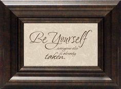 Be yourself? Framed Textual Art