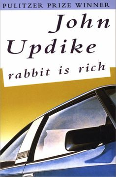 Third Rabbit Novel - Rabbit Is Rich by John Updike
