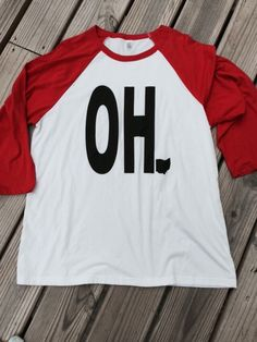 A personal favorite from my Etsy shop https://www.etsy.com/listing/245209477/oh-34-length-baseball-tee-raglan-tee