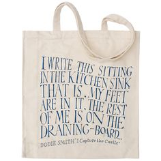I love this tote, featured the first line of one of my most beloved books: I Capture the Castle.