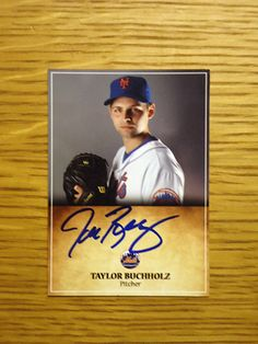 Taylor Buchholz: (2011 New York Mets) Custom made Mets baseball card signed in blue sharpie. (From my All-Time Mets Roster collection.)