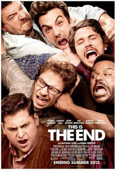 This Is The End (2013).... this was downright funny. but... I'm still not a fan of danny mcbride
