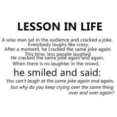Lesson in life...