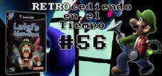 RETROcediendo en el tiempo #56: Luigi's Mansion (2001)