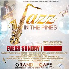 Jazz In The Pines is every Sunday at 6 pm. 12389 Pembroke Road, Pembroke Pines, FL 33025. #GoodPeople #goodtimes