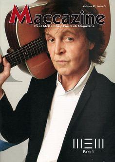 Maccazine – NEW special, part 1. Volume 42 number 3, 2014. Paul McCartney Fanclub – www.mccartneymaccazine.com