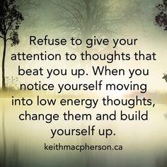 #keithmacpherson #dailyintention #thoughts #positivethinking #selfesteem #love #expansion #affirmations #joy