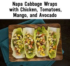 Favorite recipes from Clean Eating Challenge: Napa Cabbage wraps with (veggie) chicken, avocado, mango.