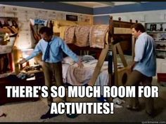 step brothers meme | There's so much room for activities! - Step Brothers Bunk Beds ...