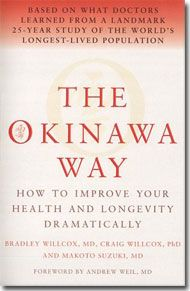 """""""The Okinawa Way."""" This book reveals the diet, exercise, and lifestyle practices that make the Okinawans the healthiest and longest-lived population in the world."""