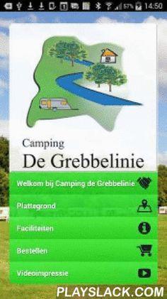 De Grebbelinie  Android App - playslack.com , Camping de Grebbelinie is op en top vakantie! Download deze app en blijf op de hoogte!