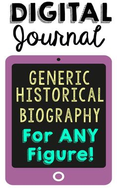 Generic Biography Journal - Digital Edition. Use in your language arts or social studies classes to add that technology element that you've been missing! Very user friendly and no moving pieces - just type and copy/paste. Use with your studies on African Americans, inventors, artists, authors, composers, and athletes. This can be used over and over all year long!