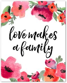 family quotes & Love Makes a Family - Our Spring Bucket List - most beautiful quotes ideas Family Quotes Love, Love My Husband Quotes, Niece Quotes, Son Quotes, Love Quotes For Her, Daughter Quotes, Mother Quotes, Happy Quotes, Family Quotes Images