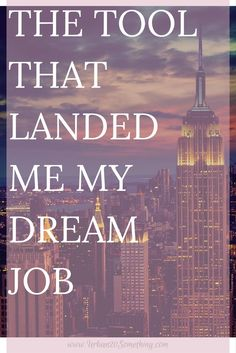 What's your dream job? Everyone has one! The problem is, so many of us think that the dream is unreachable. That's not true! At all! Click through to find out the one tool that landed me my dream job!