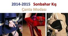 2014-2015 fw bag trends => http://www.giyimvemoda.com/2015-kis-canta-modasi.html