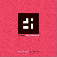 Amaranth Borsuk & Brad Bouse: Between Page and Screen [Paperback]