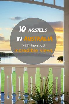 Australia is host to some of the world's most magnificent views. Whether they're overlooking a famous harbour or are under the canopy of a world heritage rainforest, waking up to one of Australia's spectacular vistas is one hell of a way to start the day.