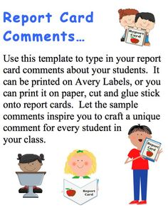 Report Card Comments Labels with Sample Comments. 40 Labels - Use this template to type in your report card comments about your students.